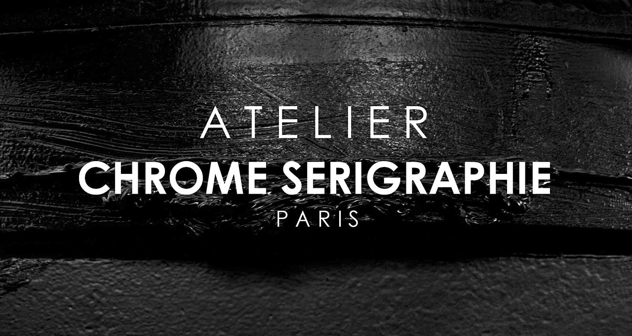 Atelier Chrome Sérigraphie Paris